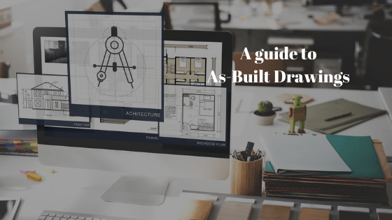 A guide to As-Built Drawings